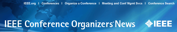 IEEE Conference Organizers News